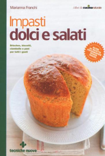 Impasti dolci e salati - Marianna Franchi pdf epub