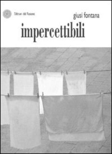 Impercettibili - Giusi Fontana   Kritjur.org