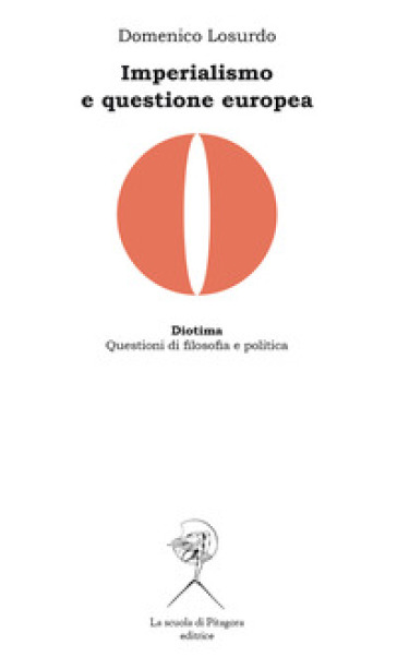 Imperialismo e questione europea - Domenico Losurdo pdf epub