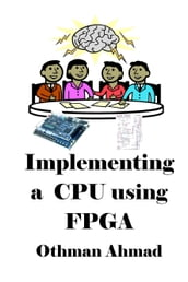 Implementing a Cpu using Fpga