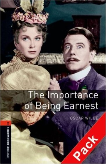 Importance of being Earnest. Oxford bookworms library. Livello 2. Con CD Audio