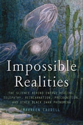 Impossible Realities