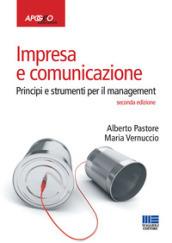 Impresa e comunicazione principi e strumenti per il for Alberto pastore