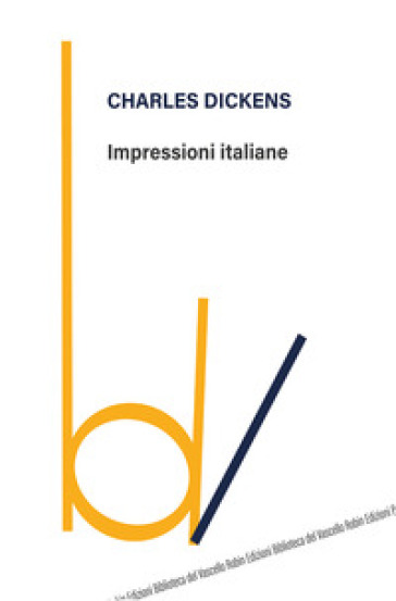 Impressioni italiane - Charles Dickens  
