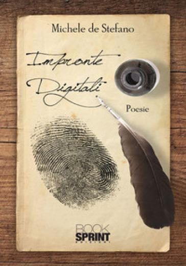 Impronte digitali - Michele De Stefano |