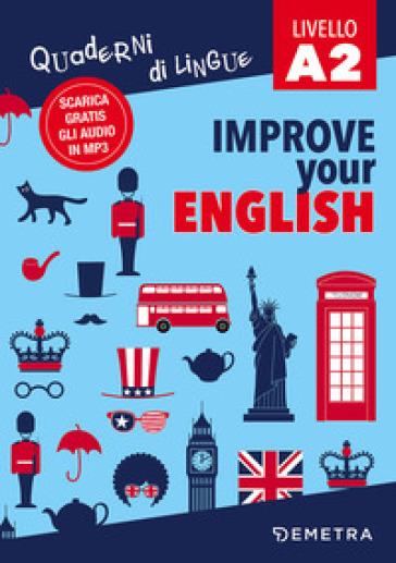 Improve your english A2. Con Contenuto digitale per download - Clive M. Griffiths  