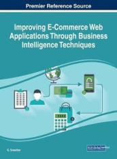 Improving E-Commerce Web Applications Through Business Intelligence Techniques