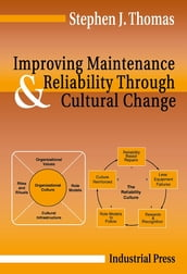 Improving Maintenance and Reliability Through Cultural Change