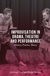 Improvisation in Drama, Theatre and Performance