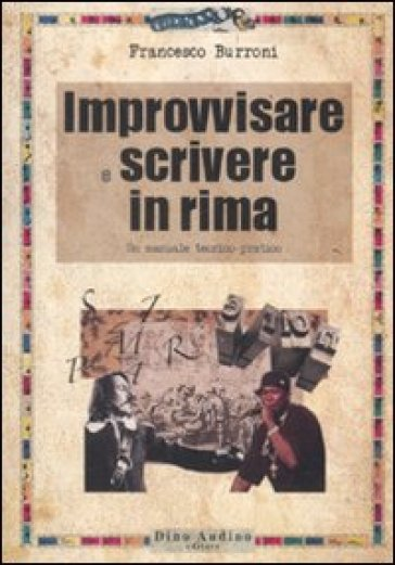 Improvvisare e scrivere in rima - Francesco Burroni | Rochesterscifianimecon.com