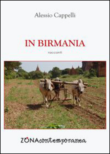 In Birmania - Alessio Cappelli |