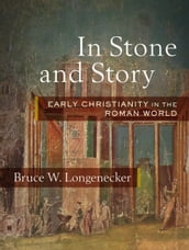 In Stone and Story