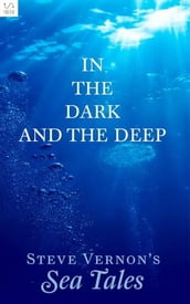 In The Dark and The Deep