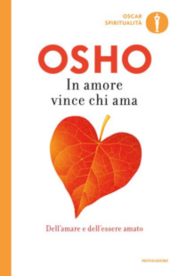 In amore vince chi ama - Osho |