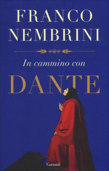 In cammino con Dante - Franco Nembrini  