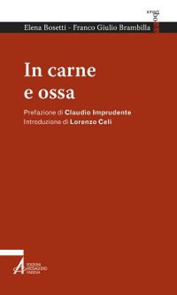 In carne e ossa - Elena Bosetti | Kritjur.org