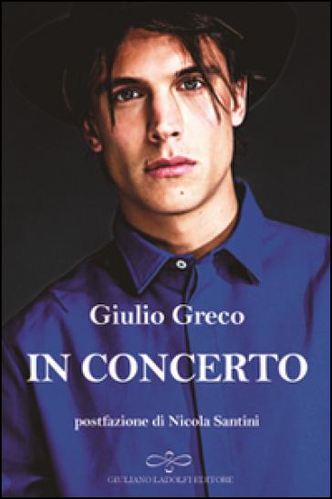 In concerto - Giulio Greco |