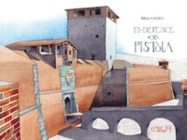 In defence of Pistoia - Bill Homes | Rochesterscifianimecon.com