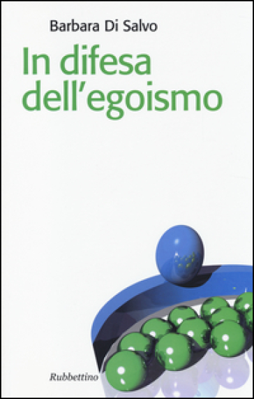 In difesa dell'egoismo