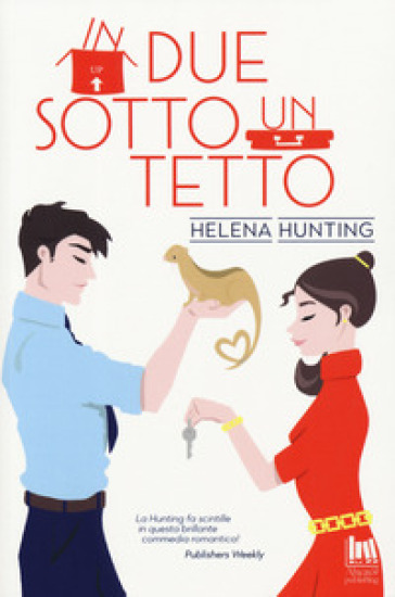 In due sotto un tetto - Helena Hunting |
