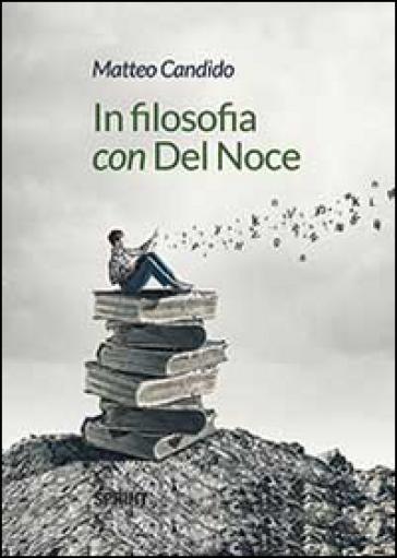 In filosofia con Del Noce - Matteo Candido pdf epub