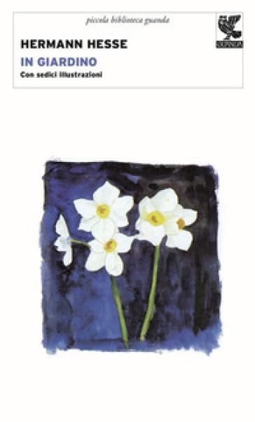 In giardino - Hermann Hesse |