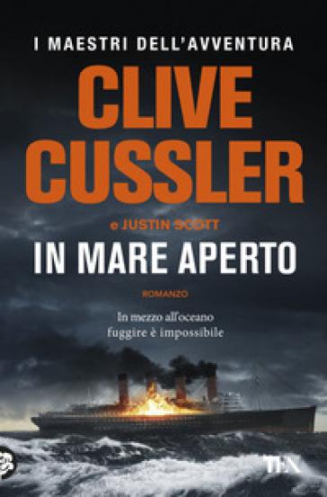 In mare aperto - Clive Cussler | Thecosgala.com