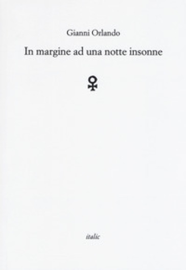 In margine ad una notte insonne - Gianni Orlando  