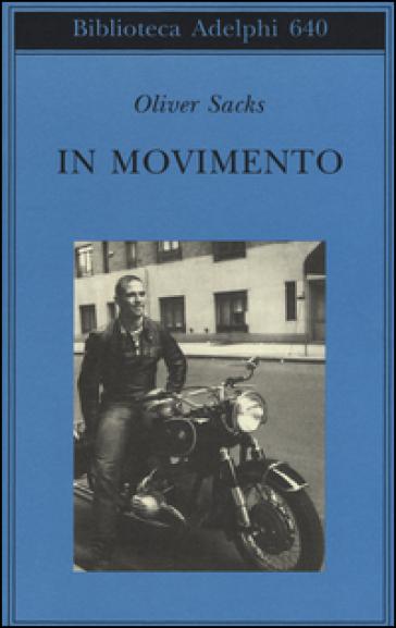 In movimento - Oliver Sacks | Jonathanterrington.com