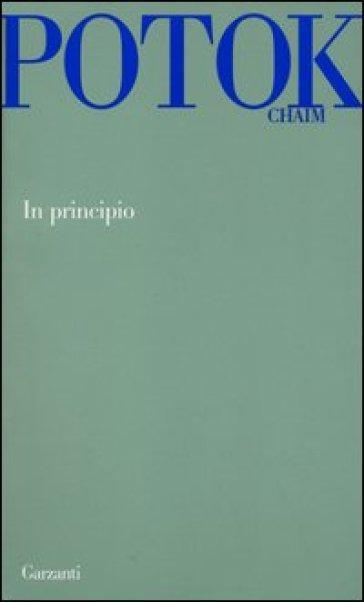 In principio - Chaim Potok | Kritjur.org