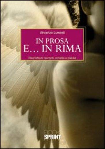 In prosa e... in rima - Vincenzo Lumenti   Kritjur.org