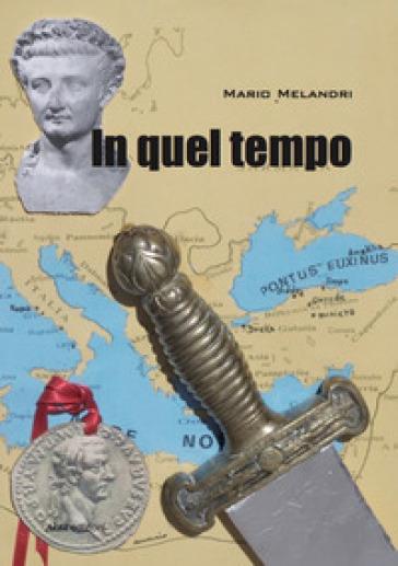 In quel tempo - Mario Melandri | Ericsfund.org