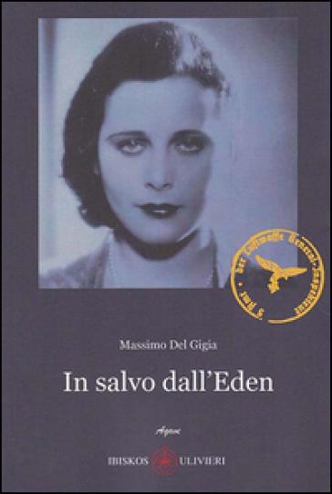 In salvo dall'Eden - Massimo Del Gigia |