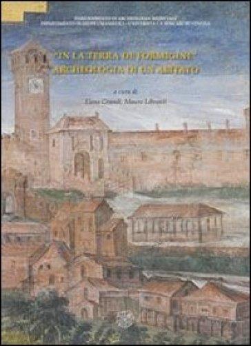 «In terra de Formigine». Archeologia di un abitato - E. Grandi  