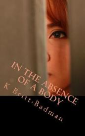 In the Absence of a Body