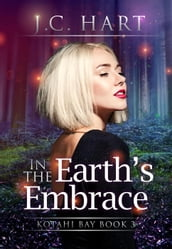 In the Earth s Embrace
