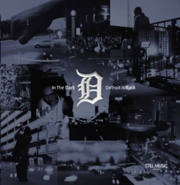 In the dark:detroit is back
