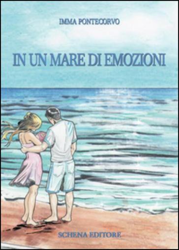 In un mare di emozioni - Imma Pontecorvo |