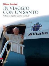 In viaggio con un santo