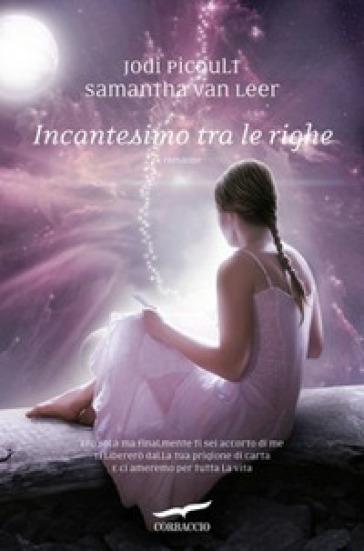 http://www.inmondadori.it/img/Incantesimo-tra-le-righe-Samantha-van-Leer/ea978886380635/BL/BL/01/NZO/?tit=Incantesimo+tra+le+righe&aut=Samantha+van+Leer