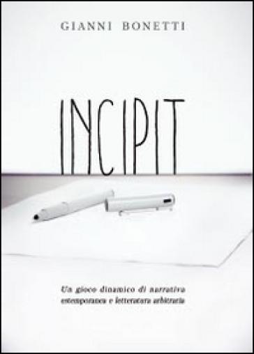 Incipit - Gianni Bonetti   Rochesterscifianimecon.com