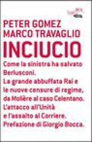 Inciucio - Marco Travaglio |