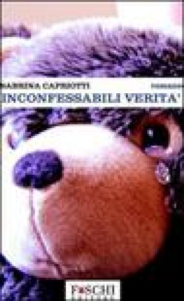 Inconfessabili verità - Sabrina Capriotti | Kritjur.org
