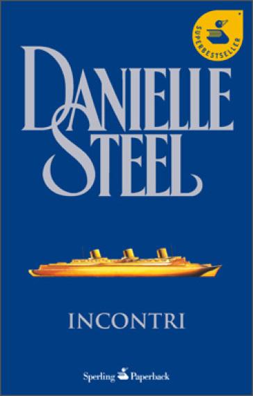 Incontri - Danielle Steel | Ericsfund.org