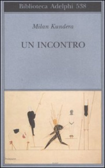 Incontro (Un) - Milan Kundera |