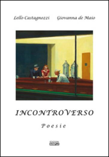 IncontroVerso - Lello Castagnozzi |