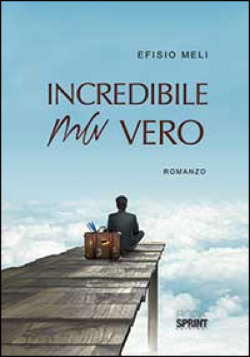 Incredibile ma vero - Efisio Meli | Jonathanterrington.com