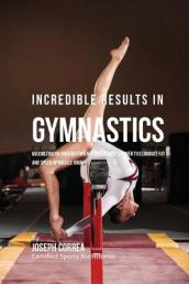 Incredible Results in Gymnastics