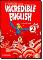 Incredible english. Activity book. Per la Scuola elementare. 2.