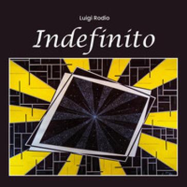 Indefinito - Luigi Rodio   Jonathanterrington.com